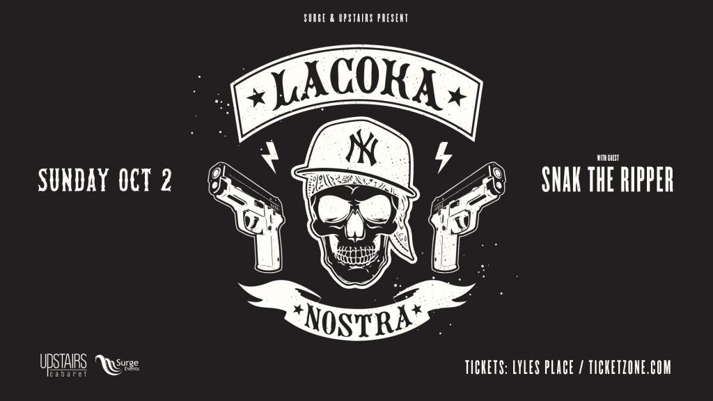 La Coka Nostra w/ Snak the Ripper