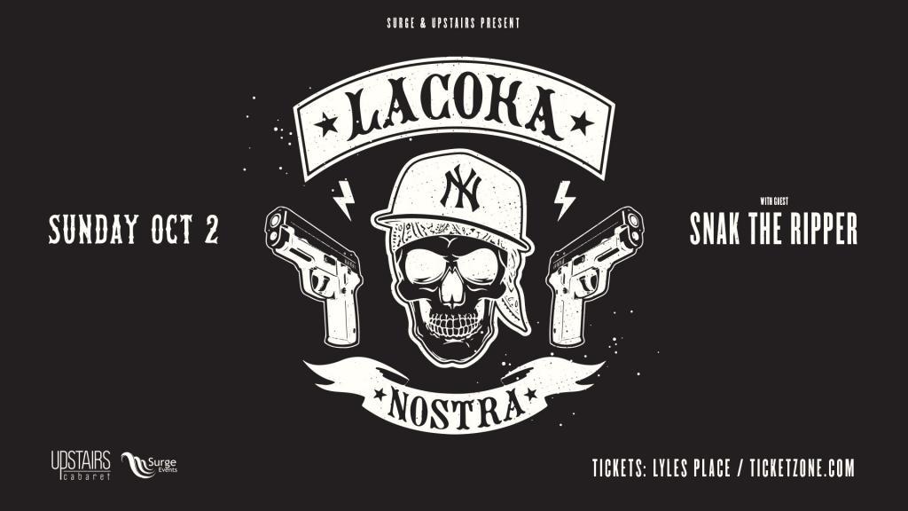 La Coka Nostra w/ Snak the Ripper