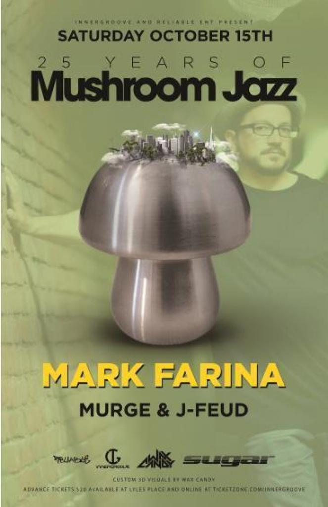 Mark Farina 25 Years Of Mushroom Jazz